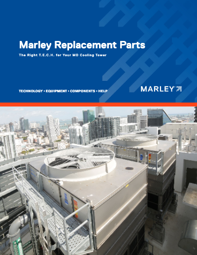 Marley Replacement Parts for MD Cooling Towers