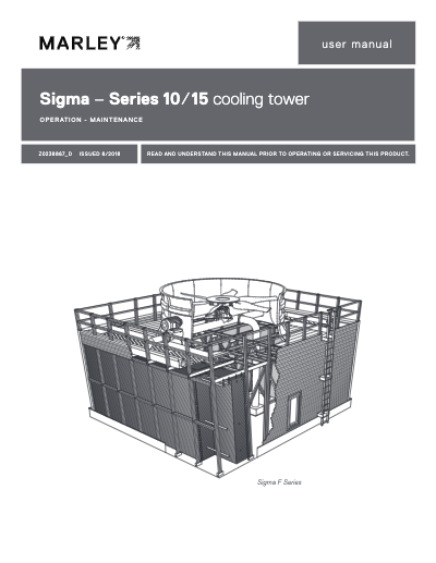 Marley Sigma – Series 10/15 – Cooling Towers User Manual