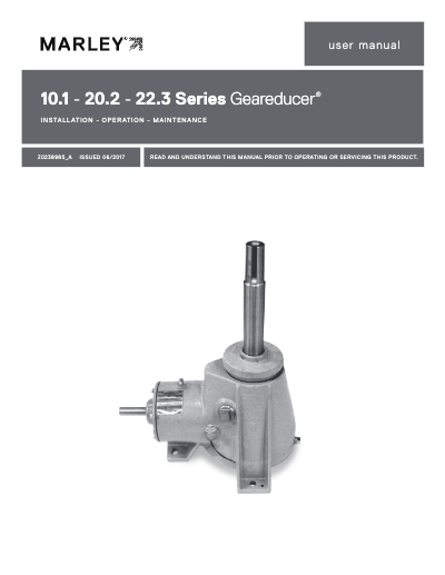 Marley Series 10.1, 20.2, and 22.3 Geareducer User Manual